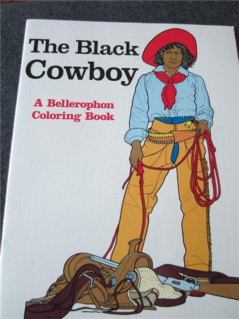 THE BLACK COWBOY COLORING BOOK, 2000 ed.