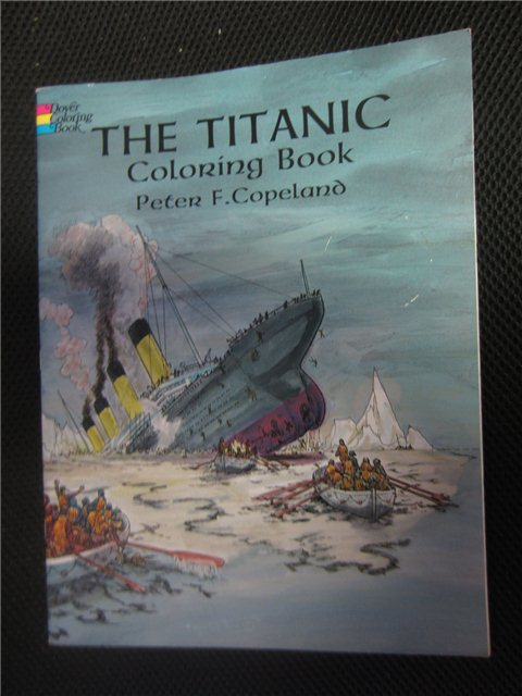 The Titanic Coloring Book by Peter F. Copeland (1997, Paperback Dover